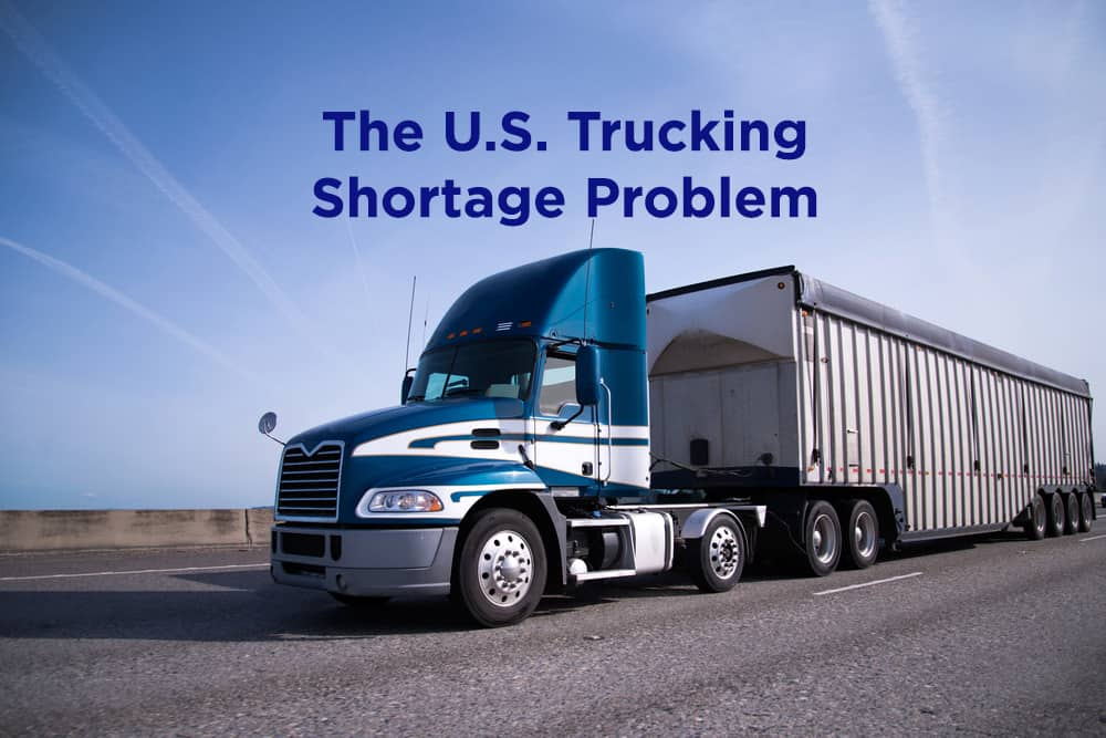 About the U.S. Trucking Shortage Problem