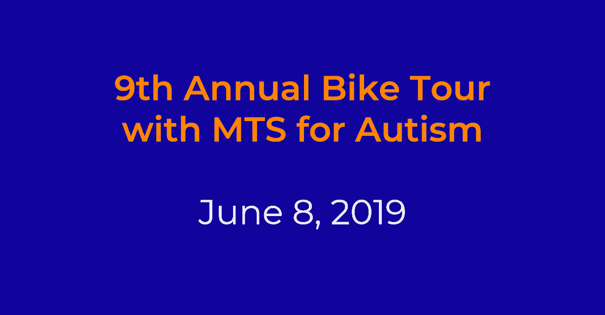 Announcement: Join Us for our 9th Annual Bike Tour with MTS for Autism June 8th