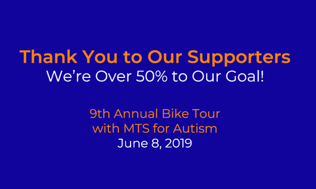 We've Raised Over 50% of Our Goal of $50,000: 9th Annual Bike Tour with MTS for Autism